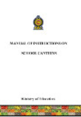 ministry-of-education-sri-lanka-publications-guidelines-&-instructions-manual-instruction-on-school-canteen-School