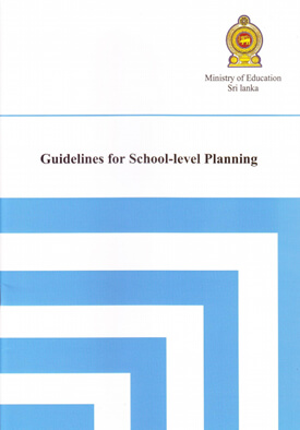 ministry-of-education-sri-lanka-publications-guidelines-&-instructions-guidelines-for-sch-level-planning-guidelines